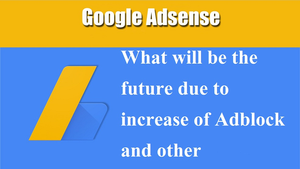 How-AdBlock-Effect-Adsense-Earning