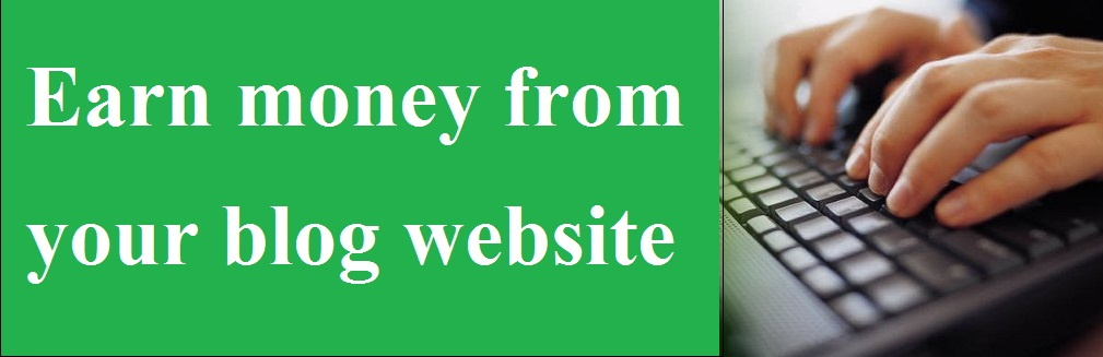Different Ways Of Earning From Your Blog Website