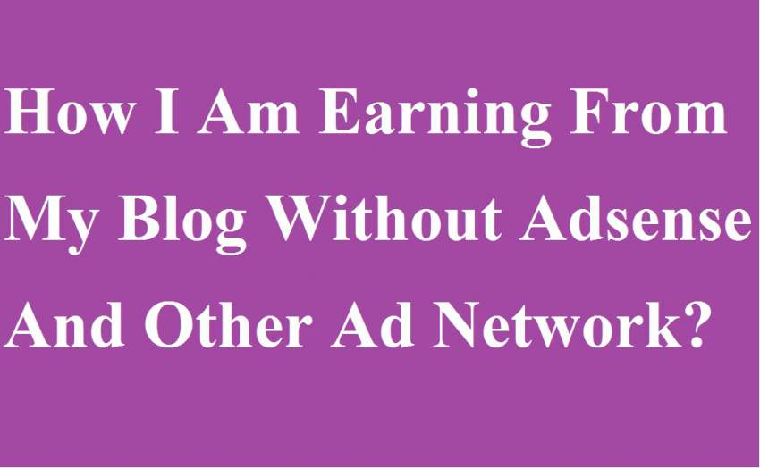 earning-from-blog-without-adsense