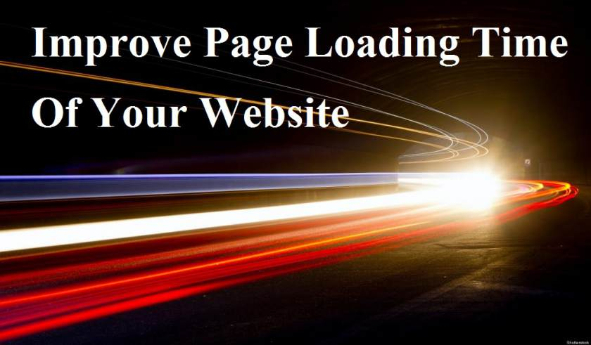 How You Can Improve Page Loading Time Of Your Website?