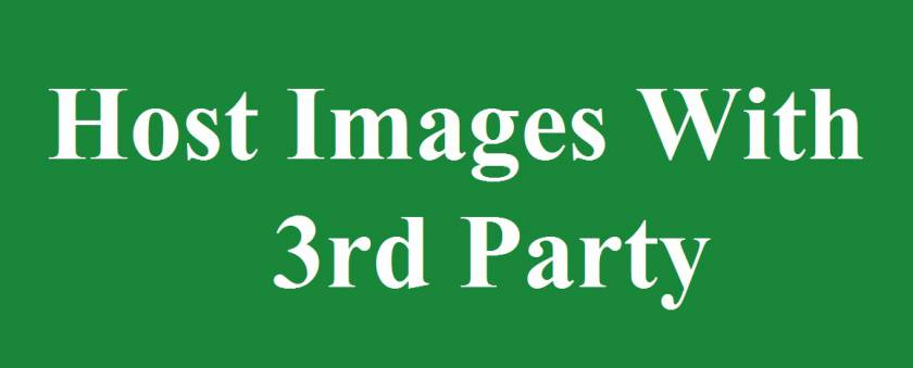 Should You Host Images On Your Site Or Blog With 3rd Party?