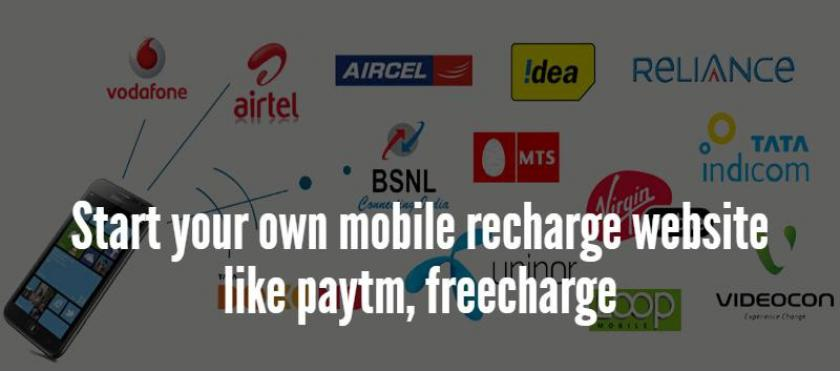 Start your own mobile recharge website like paytm, freecharge
