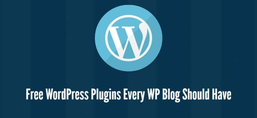 Must Use Free WordPress Plugins Every WP Blog Should Have