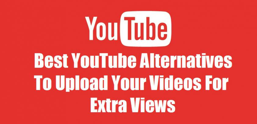 Best YouTube Alternatives To Upload Your Videos For Extra Views