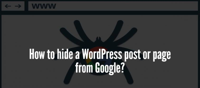 How to hide a WordPress post or page from Google?