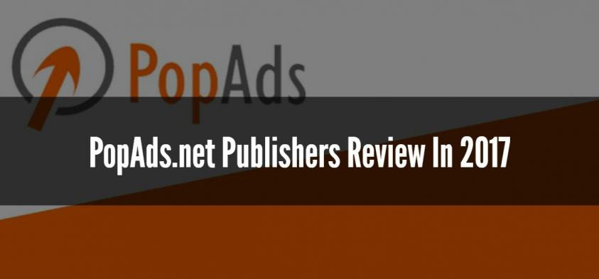 PopAds.net Publishers Review In 2018