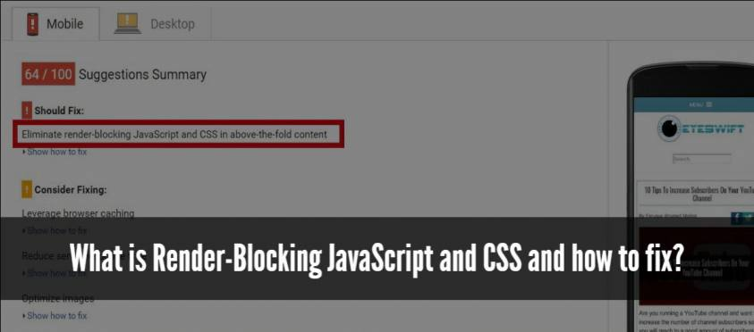 What is Render-Blocking JavaScript and CSS and how to fix?
