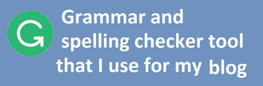 Grammar and spelling checker tool that I use for my blog