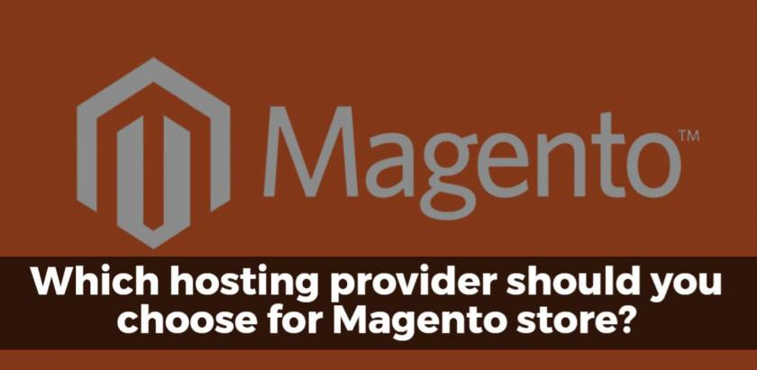Which hosting provider should you choose for Magento store?