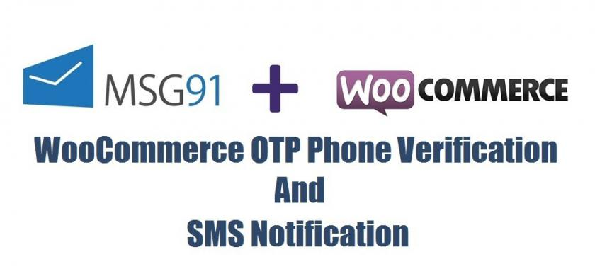 WooCommerce OTP Phone Verification And SMS Notification Plugin