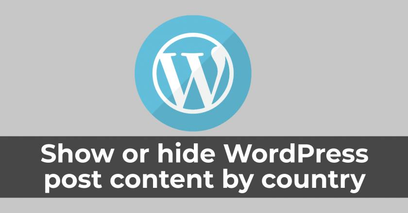 Show or hide WordPress post content by country