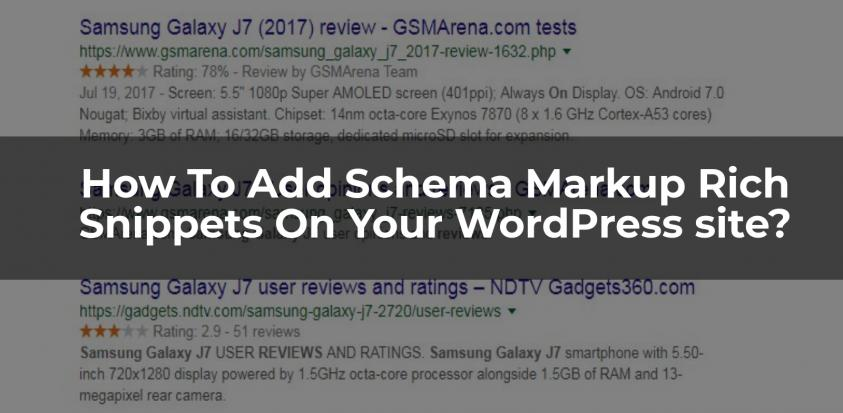 How To Add Schema Markup Rich Snippets On Your WordPress site?