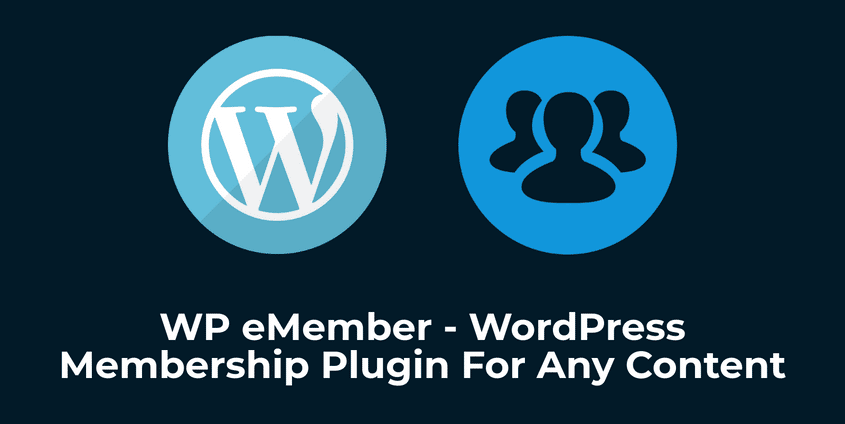 WP eMember – WordPress Membership Plugin For Any Content