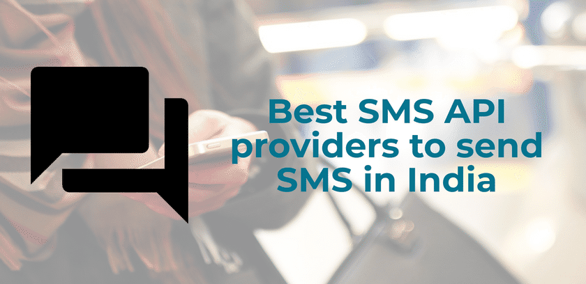 Best SMS API providers to send SMS in India
