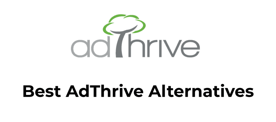 Best AdThrive Alternatives
